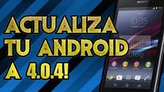Como update android 4.0.4 en equipos sony xperia