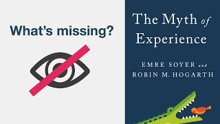 What's missing? - The Myth of Experience