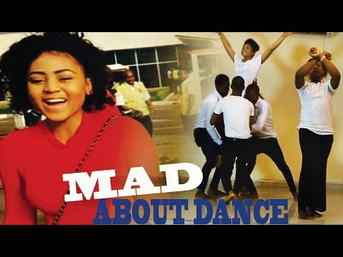 Mad About Dance  - 2016 Latest Nigerian Nollywood Movie
