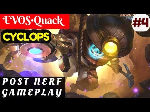 Post Nerf Gameplay [Rank 1 Cyclops] | EVOS•Quack Cyclops Gameplay and Build #4 Mobile Legends