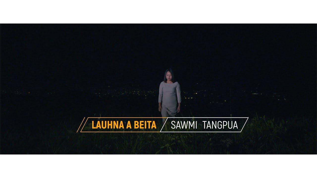 Sawmi Tangpua   Lauhna a beita