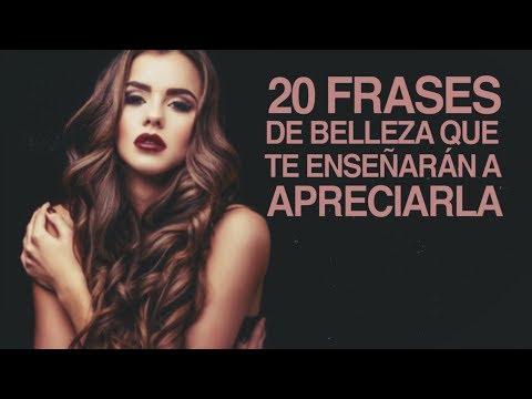20 Frases De Belleza Para Que Aprendas A Apreciarla Youtube