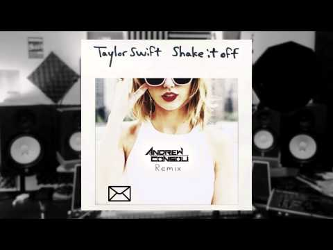 Taylor Swift - Shake It Off (Andrew Consoli Remix)