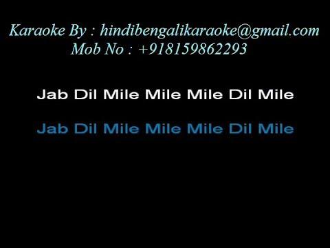 Jab Dil Miley (With Female Vocal) - Karaoke - Yaadein- Sukhwinder Singh, Asha Bhonsle, Udit Narayan