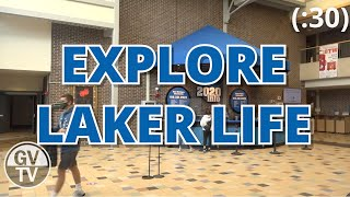 Explore Laker Life (:30) | Grand Valley TV