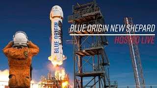 LIVE Hosting Blue Origin New Shepard NS-3 Launch