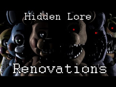 Five Nights at Freddy's :: Hidden Lore (Renovations)