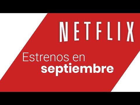 Los estrenos de septiembre en Netflix