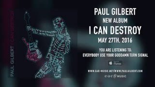 "Paul Gilbert ""Everybody Use Your Goddamn Turn Signal"" (Snippet) - New Album ""I Can Destroy"" OUT NOW!"