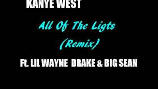 Video Kanye West Ft. Lil Wayne, Drake & Big Sean - All Of The Lights (Remix) [Lyrics in the description] download MP3, 3GP, MP4, WEBM, AVI, FLV Agustus 2018