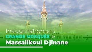 [🔴LIVE] Inauguration de la Mosquée Massalikou Djinane