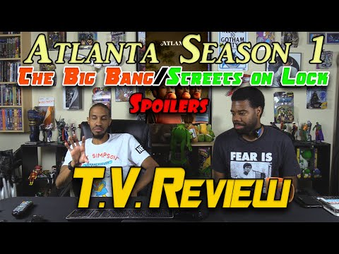 Atlanta Season 1: The Big Bang/Streets on Lock T.V. Review(Spoilers)