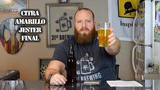 Anvil Foundry Split 5 Gallon Batch Citra Amarillo Jester All Grain Final Tasting