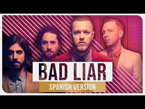 Imagine Dragons - Bad Liar Spanish
