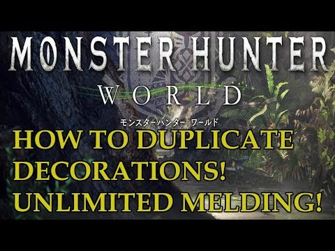 Monster Hunter World - How to Duplicate Decorations!