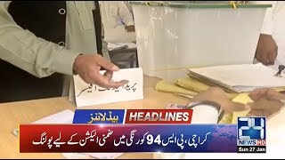 By-Election PS 94!- 10am News Headlines | 27 Jan 2019 | 24 News HD