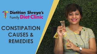constipation causes and how to get rid of this dietitian shreya