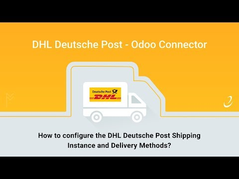 1 - How To Configure The DHL Deutsche  Post Shipping Instance And Delivery Methods?