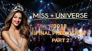 Download Video MISS UNIVERSE 2018 FINAL PREDICTIONS (PART 2) MP3 3GP MP4