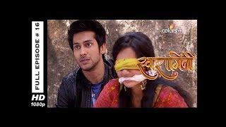 Swaragini - Full Episode 16 - With English Subtitles