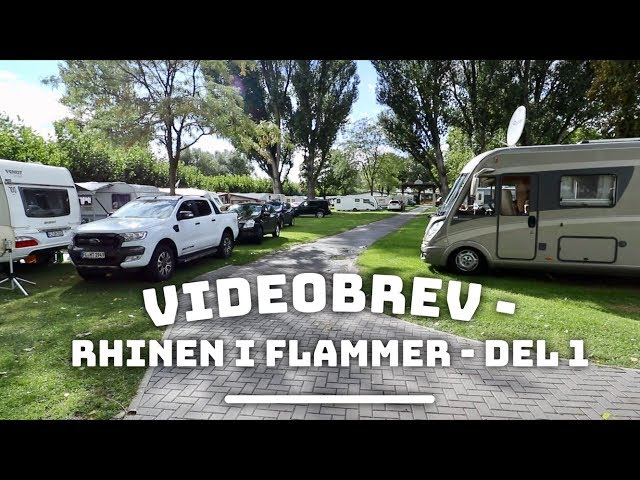 Videobrev - Rhinen i flammer - del 1
