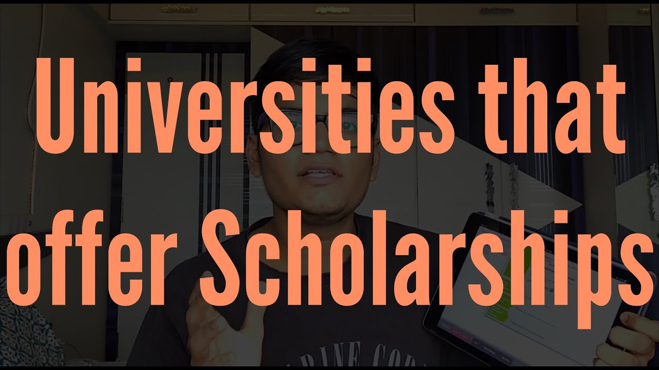 Selecting Universities That Offer Scholarship To