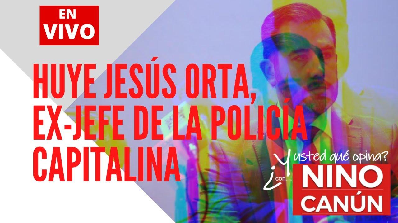 Huye Jesús Orta, ex-jefe de la policía capitalina
