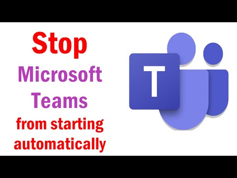 how to stop Microsoft Teams from starting automatically | how to stop teams from auto starting