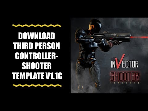 Download Third Person Controller - Shooter Template for free!!!
