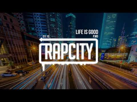 P.MO - Life Is Good (Prod. By Mike Squires)