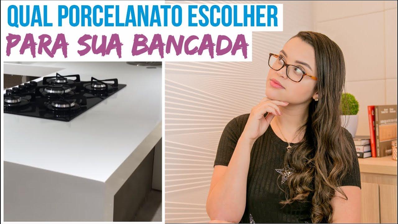 QUAL PORCELANATO ESCOLHER PARA SUA BANCADA - Mariana Cabral