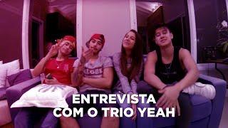 Entrevista com o Trio Yeah! - Letticia