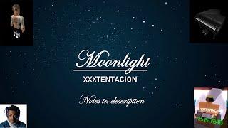 Roblox Piano | Moonlight by XXXTentacion (?)