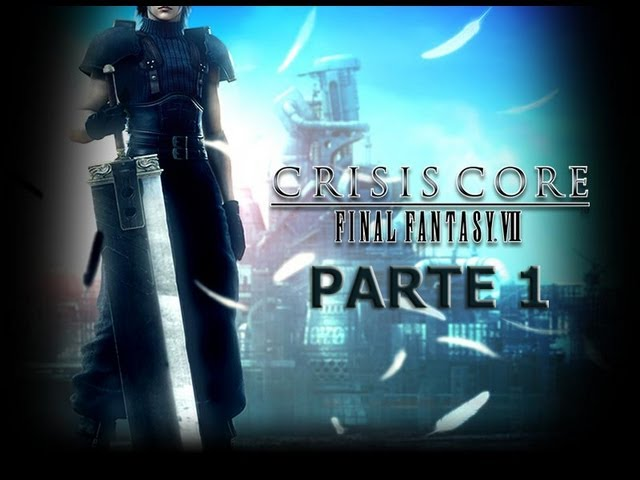 Crisis Core - Final Fantasy VII - Parte 1 - PSP Gameplay