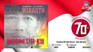 Jend.Wiranto - Indonesia Sungguh Indah Permai