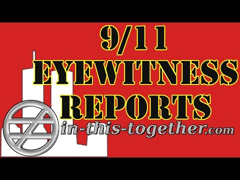 911 Eye Witness Reports