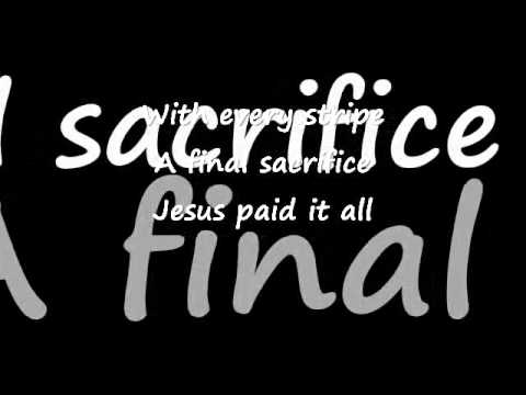 Jesus Paid It All ~ Phil Driscoll