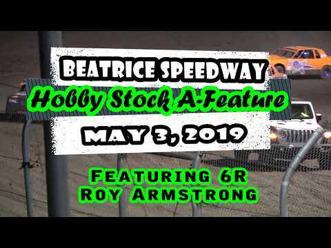 05/03/2019 Beatrice Speedway Hobby Stock A-Feature