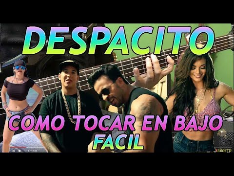 Como tocar Despacito -Bajo (Bass)Facil- Acordes /Luis Fonsi ft. Daddy Yankee