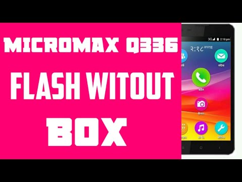 How to flash Micromax Q336