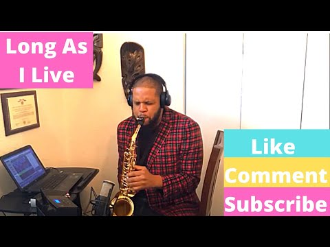 Toni Braxton - Long As I Live (Saxophone Cover Rashad Maybell)