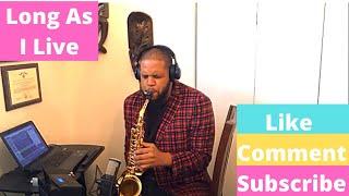 Toni Braxton - Long As I Live (Saxophone Cover Rashad Maybell)
