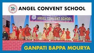 GANPATI BAPPA MOURYA | GANPATI SONG | ANNUAL FUNCTION | ANGEL CONVENT SCHOOL