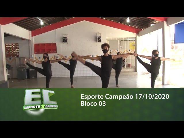 Esporte Campeão 17/10/2020 - Bloco 03