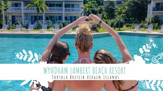 Our Visit to Wyndham Lambert Beach Resort