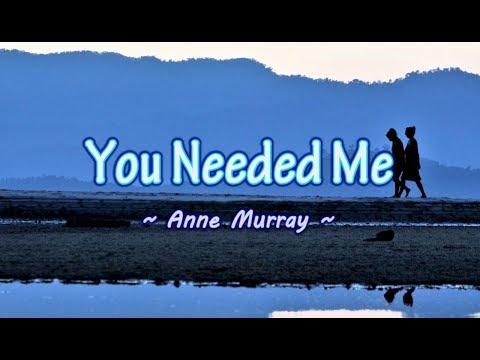 You Needed Me - Anne Murray (KARAOKE)