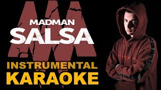 Madman: SALSA (Karaoke - Instrumental)