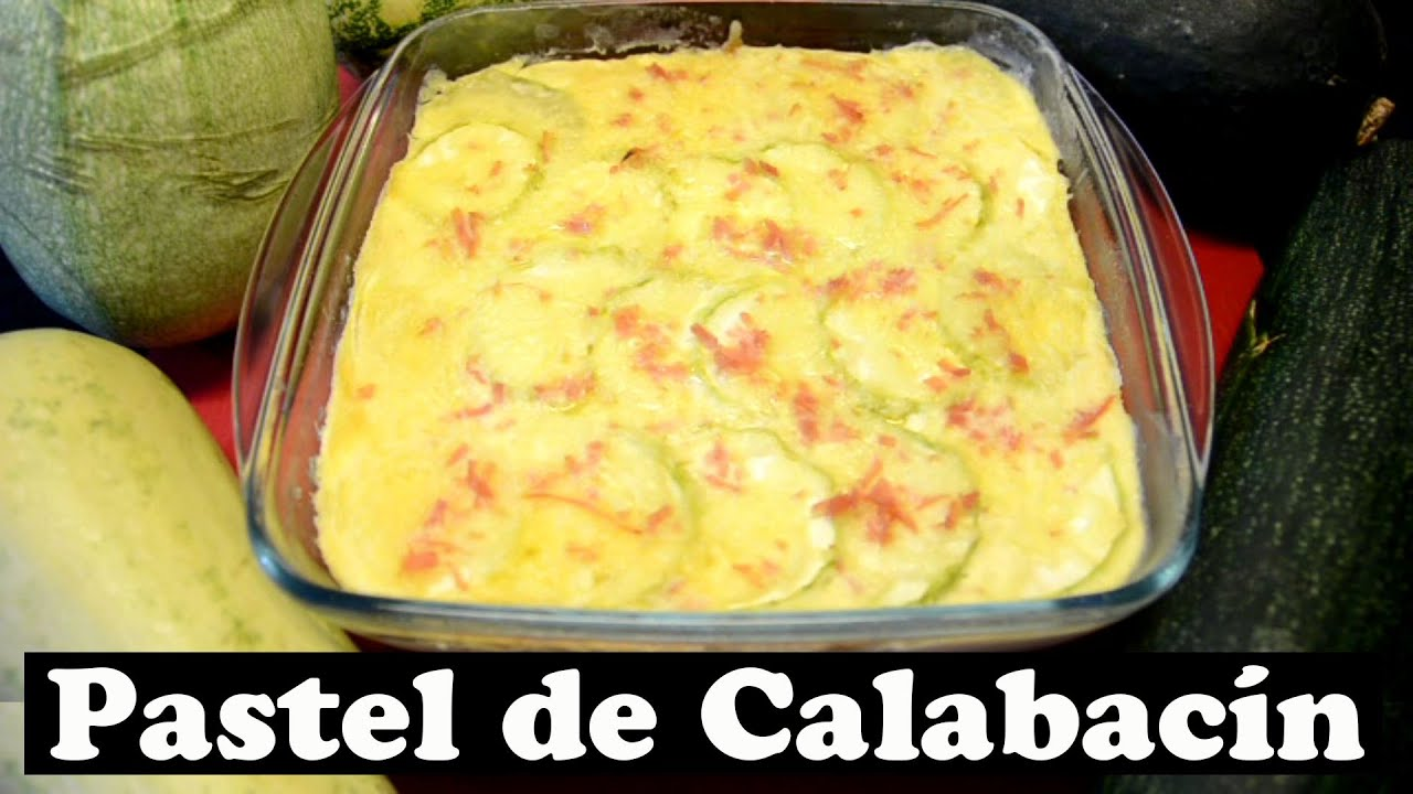 Pastel de Calabacín. Las Recetas del Hortelano. - YouTube