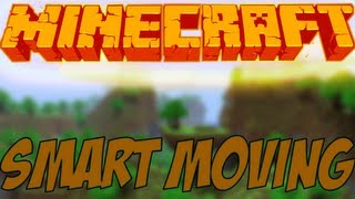 Minecraft Mods Showcase - Smart Moving Mod! (1.8) - 1.7.10 - 1.8.2 - 1.12.0