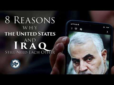 Eight Reasons Why the United States and Iraq Still Need Each Other